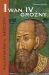 Iwan IV Groźny - Władysław Andrzej Serczyk