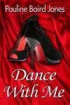 Dance With Me - Pauline Baird Jones