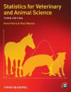 Statistics for Veterinary and Animal Science - Aviva Petrie, Paul Watson