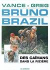 Des caïmans dans la rizière - William Vance, Greg