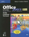 Microsoft Office 2003: Brief Concepts and Techniques - Gary B. Shelly, Thomas J. Cashman, Misty E. Vermaat
