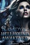 Hellhound Awakened - Karen Swart