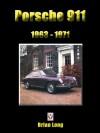 Porsche 911, 1963 to 1971 - Brian Long