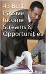 43 Best Passive Income Streams & Opportunities - Marshal scott, Richard
