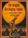 The Dragons Are Singing Tonight By Jack Prelutsky - -Author-