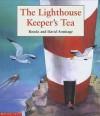 The Lighthouse Keeper's Tea - Ronda Armitage, David Armitage
