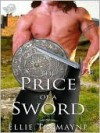 The Price of a Sword - Ellie Tremayne