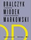 Wszystko zależy od przyimka - Jerzy Bralczyk, Jan Miodek, Andrzej Markowski, Jerzy Sosnowski