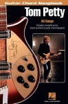 Tom Petty Songbook (Guitar Chord Songbooks) - Tom Petty