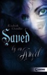 Saved by an Angel - Elizabeth Chandler, Claudia Max