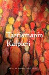 Tartismanin Kalpleri: Heart of Controversy (Turkish edition) - Alice Meynell, Jonathan Miller