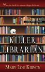 Killer Librarian (Thorndike Press Large Print Mystery Series) - Mary Lou Kirwin