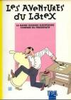 Les aventures du latex - Collectif
