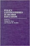Policy Controversies in Higher Education - Oriental Institute, Samuel K. Gove