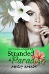 Stranded in Paradise (The Kihanna Saga) - Mercy Amare