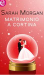 Matrimonio a Cortina - Sarah Morgan
