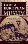 To Be a European Muslim - Tariq Ramadan