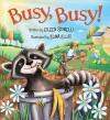 Busy, Busy! - Elina Elllis, Eileen Spinelli