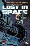 Titan Comics/LICAF: Lost in Space Anthology #1 - Wes Locher, Alan Brown, Christian Farfan, Dylan Ball, Clint Basinger, Norm Chung, Ian Mayor, Alan Brown, Clint Basinger, Norm Chung, Sean Phillips, Omar Zaldivar, Evelyn Hewett, Alex Diotto, Hedwin Jimenez Zaldivar
