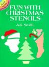 Fun with Christmas Stencils (Dover Stencils) - A. G. Smith