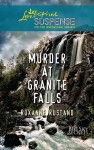 Murder at Granite Falls - Roxanne Rustand