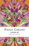 Coraje: Agenda 2016 Paulo Coelho (Spanish Edition) - Paulo Coelho