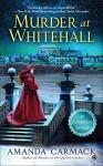 Murder at Whitehall: An Elizabethan Mystery by Carmack, Amanda(December 1, 2015) Mass Market Paperback - Amanda Carmack