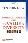 Multiculturalism and the Value of Diversity - C.L. Ten