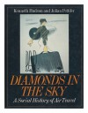 Diamonds in the Sky: Social History of Air Travel - Kenneth Hudson, Julian Pettifer