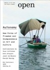 Autonomy: New Forms of Freedom and Independence in Art and Culture - Jorinde Seijdel, Liesbeth Melis