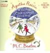 Kissing Christmas Goodbye - M.C. Beaton, Penelope Keith