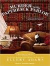 Murder in the Paperback Parlor - Ellery Adams, Johanna Parker