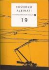 19 - Edoardo Albinati