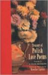 Treasury of Polish Love Poems - Miroslaw Lipinski