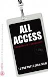 All Access: The Secrets of Tour Security - Todd Fox, Todd Fox, Z. Filip, Jennifer Korte, Joy Leick