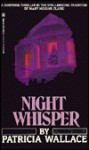 Night Whisper - Patricia Wallace