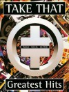 Take That Greatest Hits: (Piano, Vocal, Guitar) - Take That