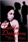 Truthful Deceptions: Every Rose Has It's Thorn - Edna Myles