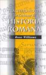 Lectiones de Historia Romana - Teachers Notes - Rose Williams