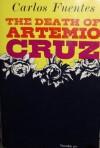 The Death of Artemio Cruz - Carlos Fuentes