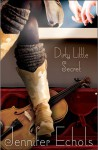 Dirty Little Secret - Jennifer Echols