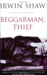 Beggarman, Thief - Irwin Shaw