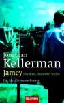Jamey - Das Kind, Das Zuviel Wußte - Jonathan Kellerman