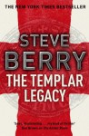 The Templar Legacy (Cotton Malone #1) - Steve Berry