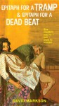 Epitaph for a Tramp & Epitaph for a Dead Beat: The Harry Fannin Detective Novels - David Markson