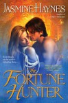 The Fortune Hunter - Jasmine Haynes