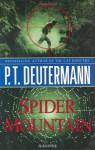 Spider Mountain - P.T. Deutermann