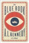 The Blue Book: A Novel - A.L. Kennedy