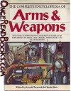 The Complete Encyclopedia of Arms and Weapons - Leonid Tarassuk, Claude Blair