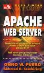 Buku Pintar Internet: Apache Web Server - Onno W. Purbo, Akhmad D. Sembiring